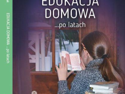 """""""Edukacja domowa... po latach"""""""